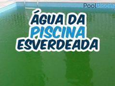Água da piscina esverdeada