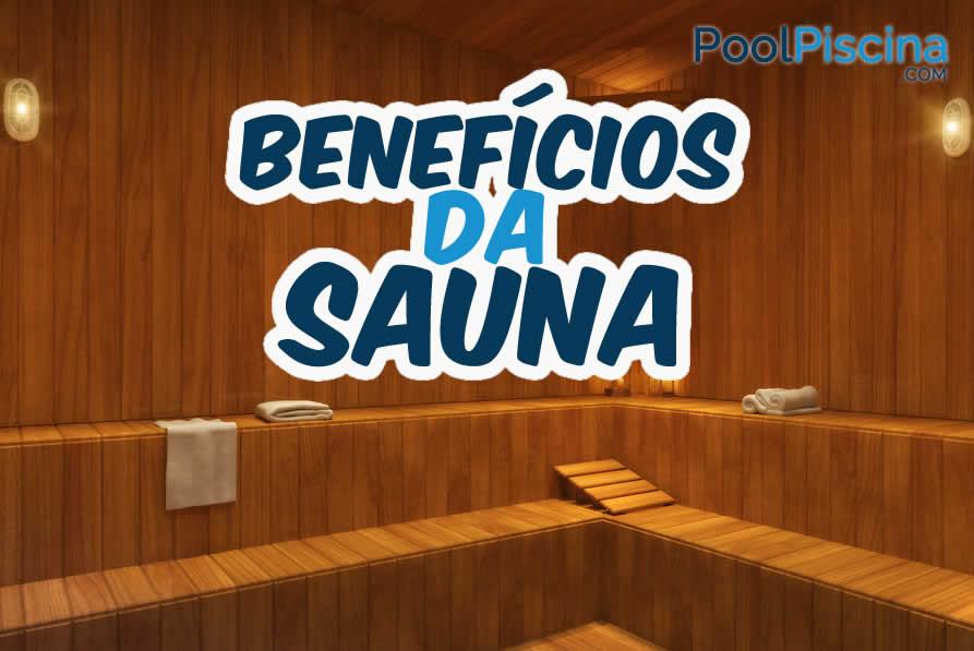 Benef cios da sauna tudo sobre saunas e piscinas blog - Tipos de saunas ...