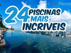 As 24 piscinas mais incríveis do mundo