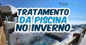 Tratamento da piscina no inverno