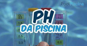 Importância do pH da piscina