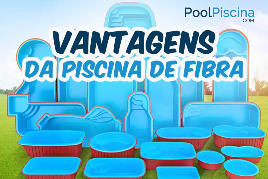 Vantagens da piscina de fibra for Bombas para piscinas baratas