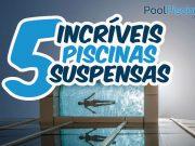 5 piscinas suspensas